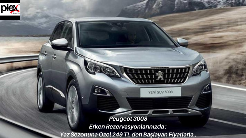 Peugeot 3008 Diesel-Automatic Early Booking Special Offer From 249 TL %>